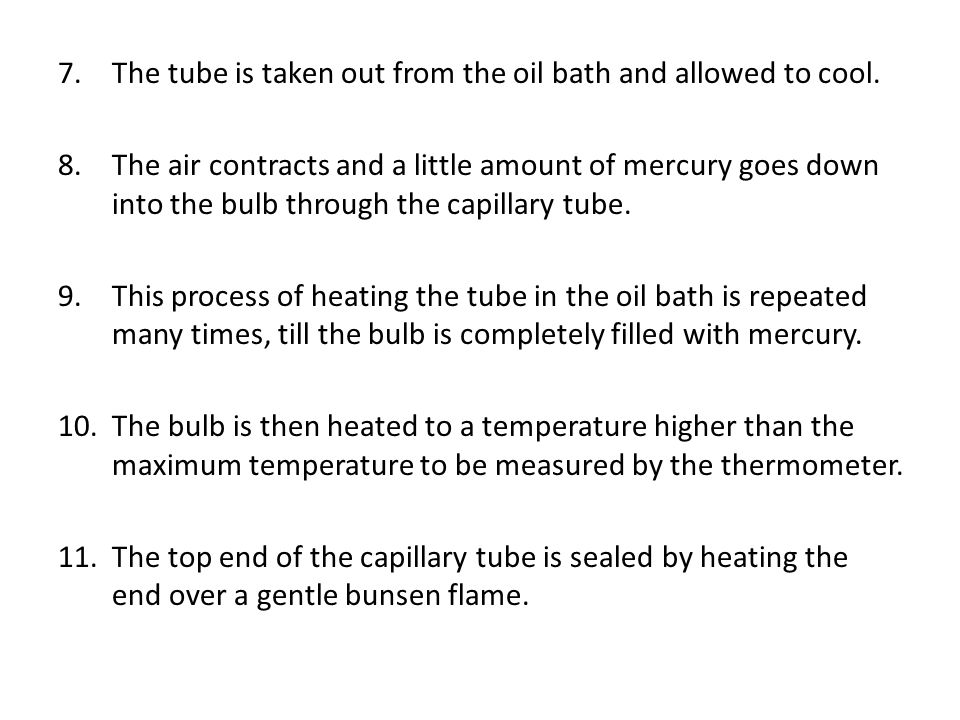 The tube is taken out from the oil bath and allowed to cool.