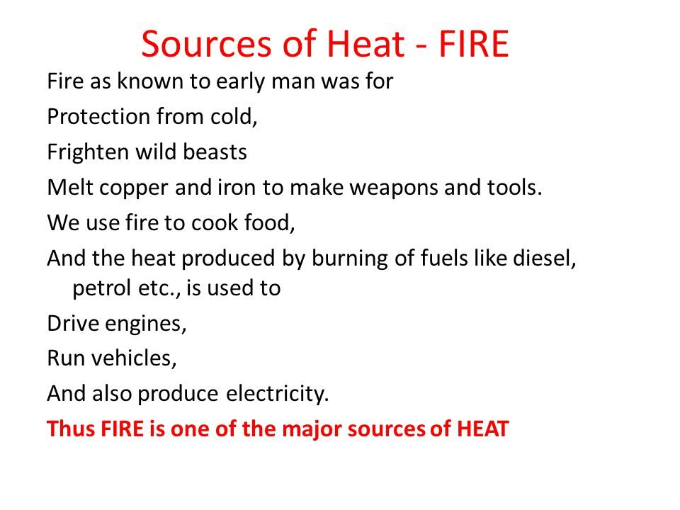 Sources of Heat - FIRE