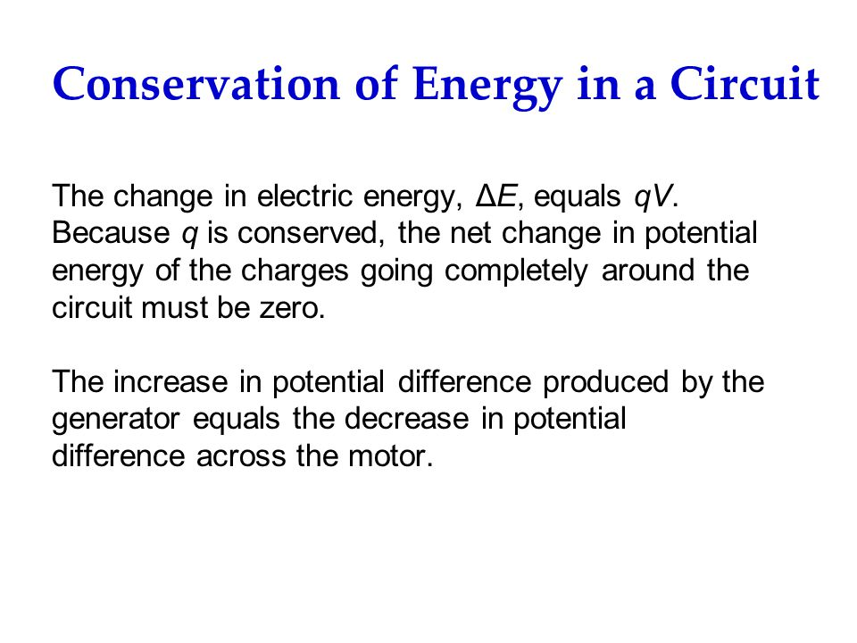Conservation of Energy in a Circuit