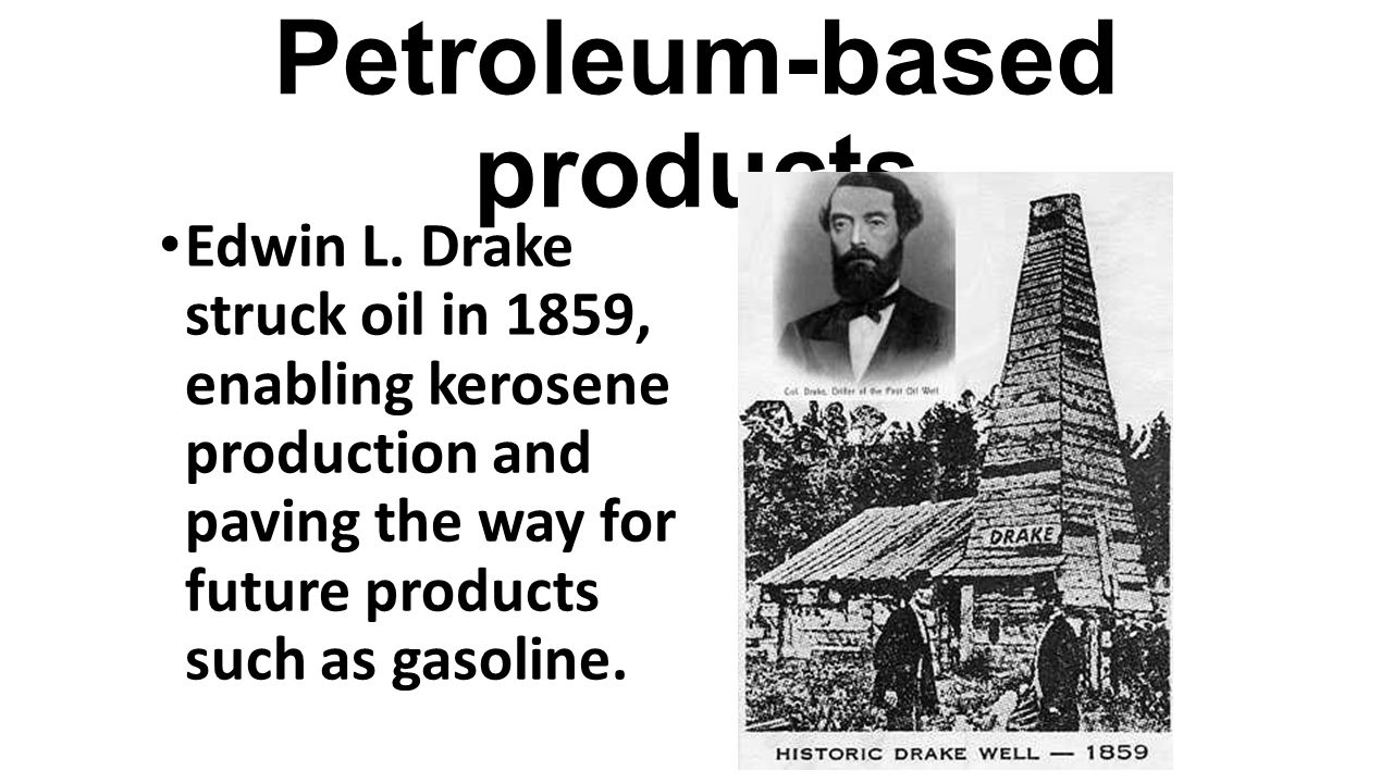 Petroleum-based products
