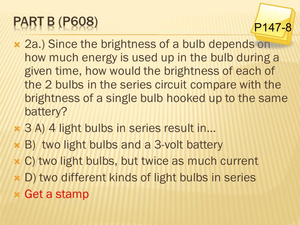 Part B (p608) P147-8.