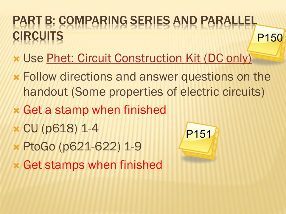 Part B: Comparing series and parallel circuits