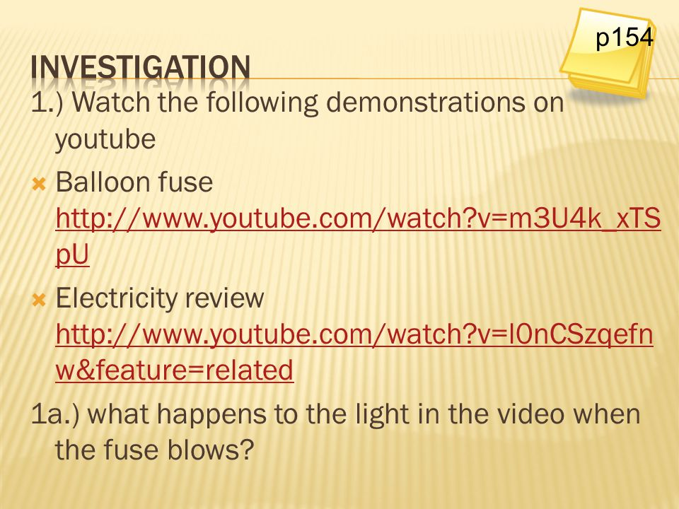Investigation 1.) Watch the following demonstrations on youtube