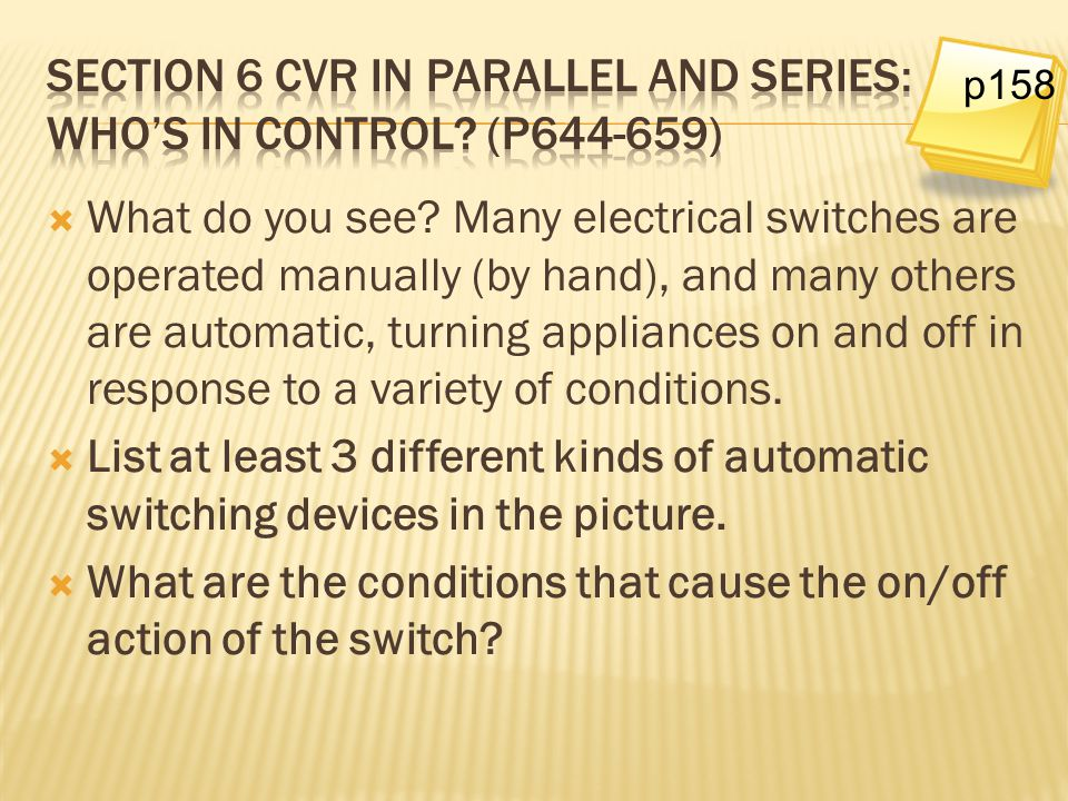 Section 6 CVR in Parallel and Series: Who's in control (p644-659)