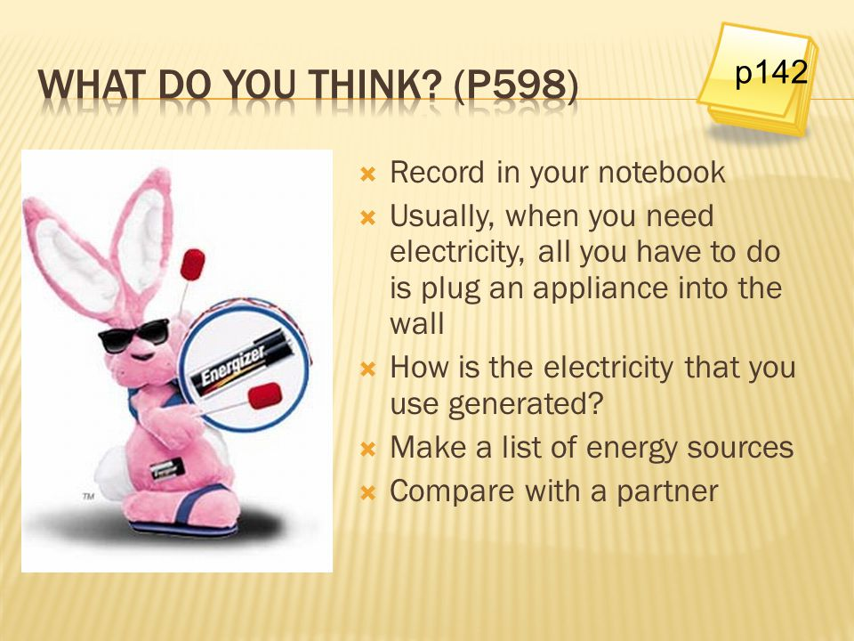 What do you Think (p598) p142 Record in your notebook