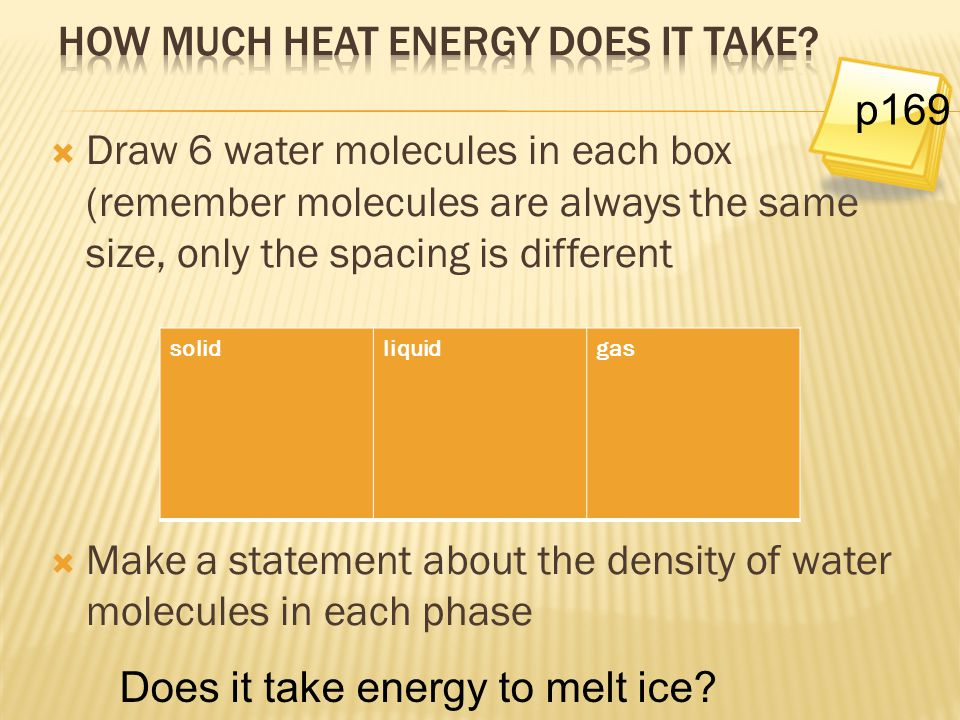 How much heat energy does it take