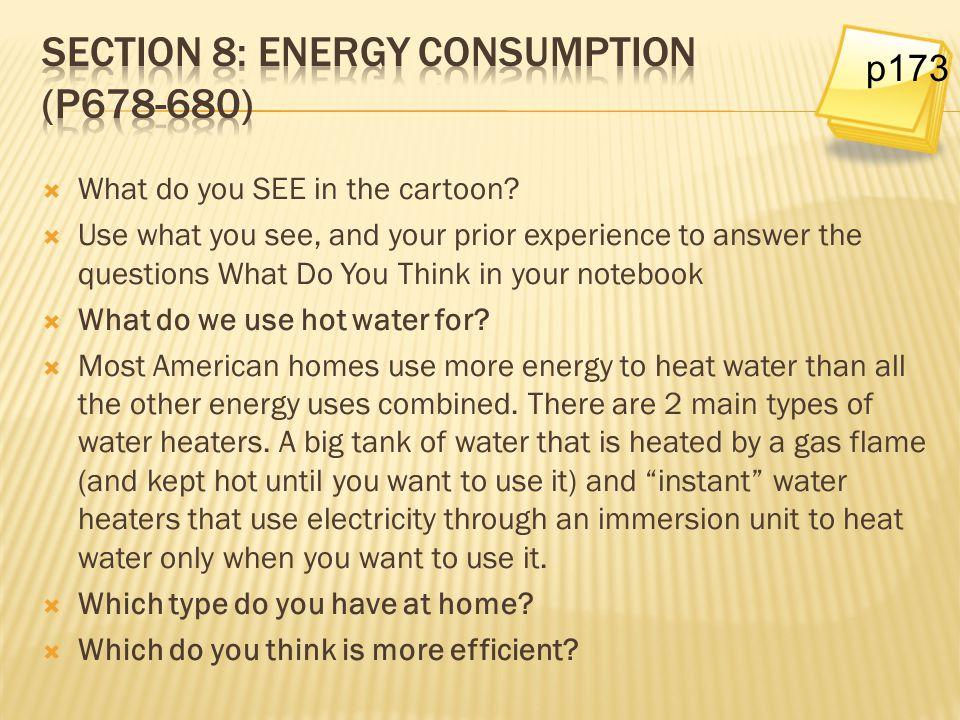 Section 8: Energy Consumption (p678-680)