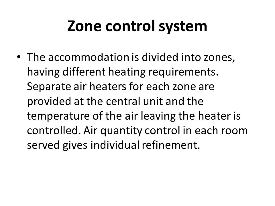 Zone control system