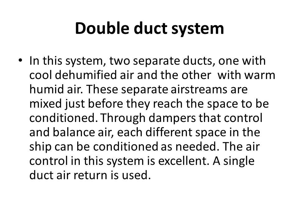 Double duct system