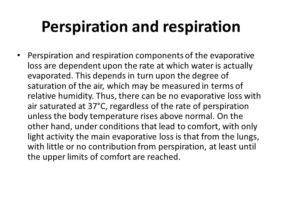 Perspiration and respiration