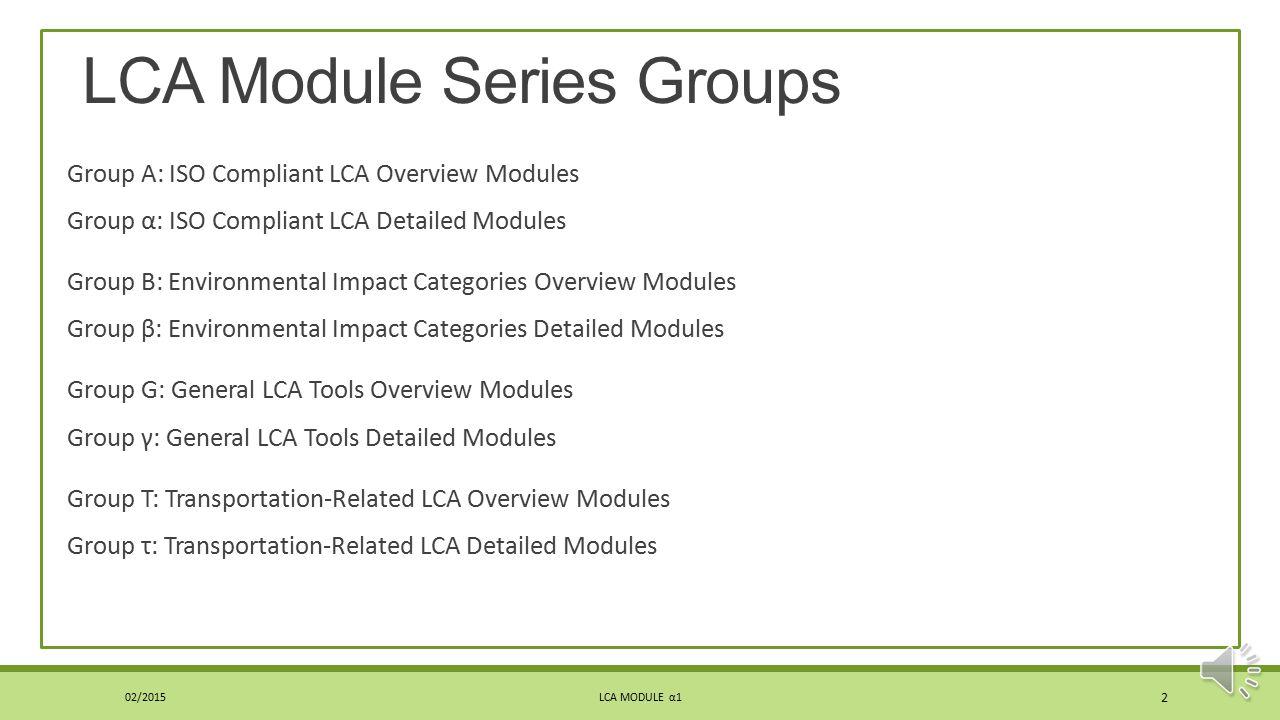 LCA Module Series Groups