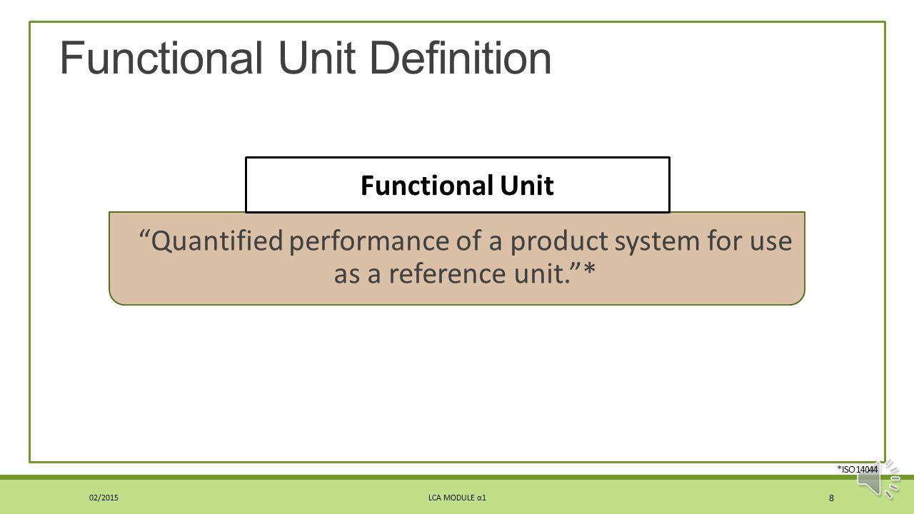 Functional Unit Definition