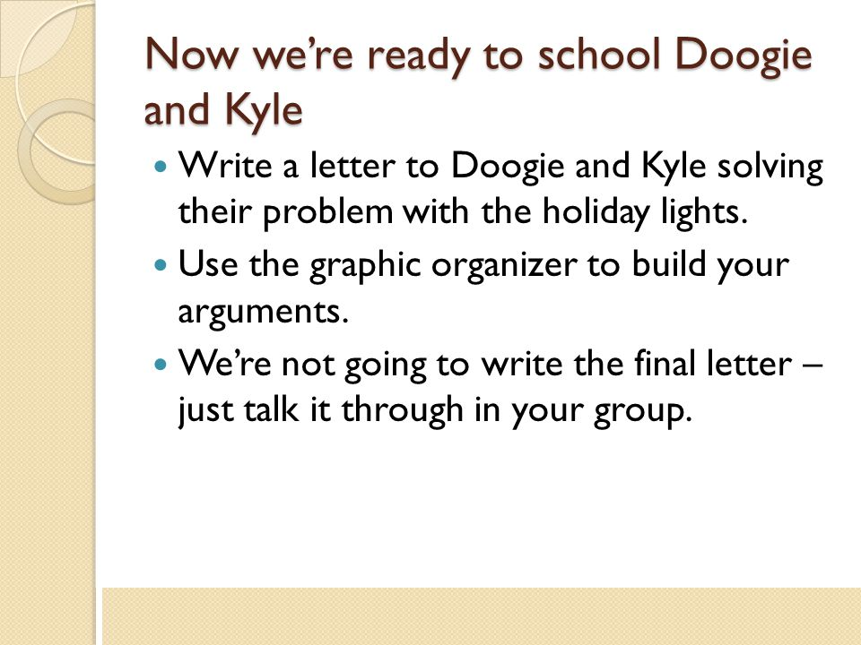 Now we're ready to school Doogie and Kyle