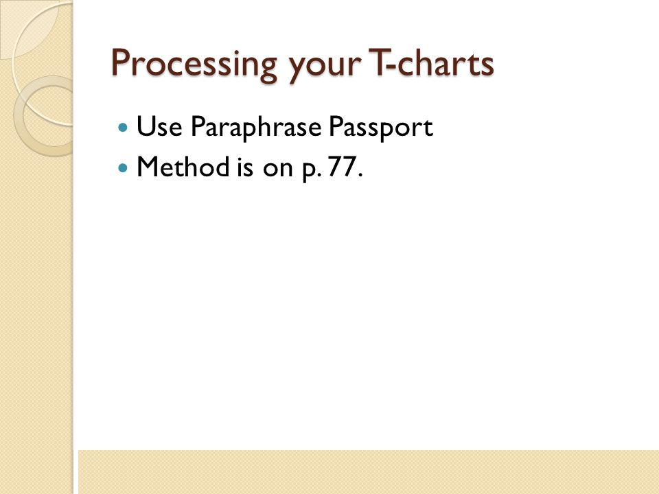 Processing your T-charts