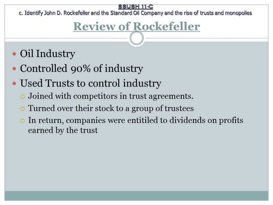 Review of Rockefeller Oil Industry Controlled 90% of industry