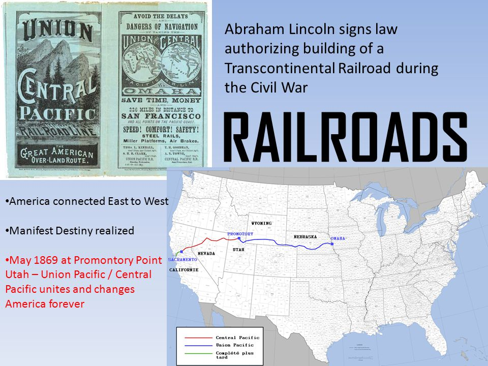 Abraham Lincoln signs law authorizing building of a Transcontinental Railroad during the Civil War