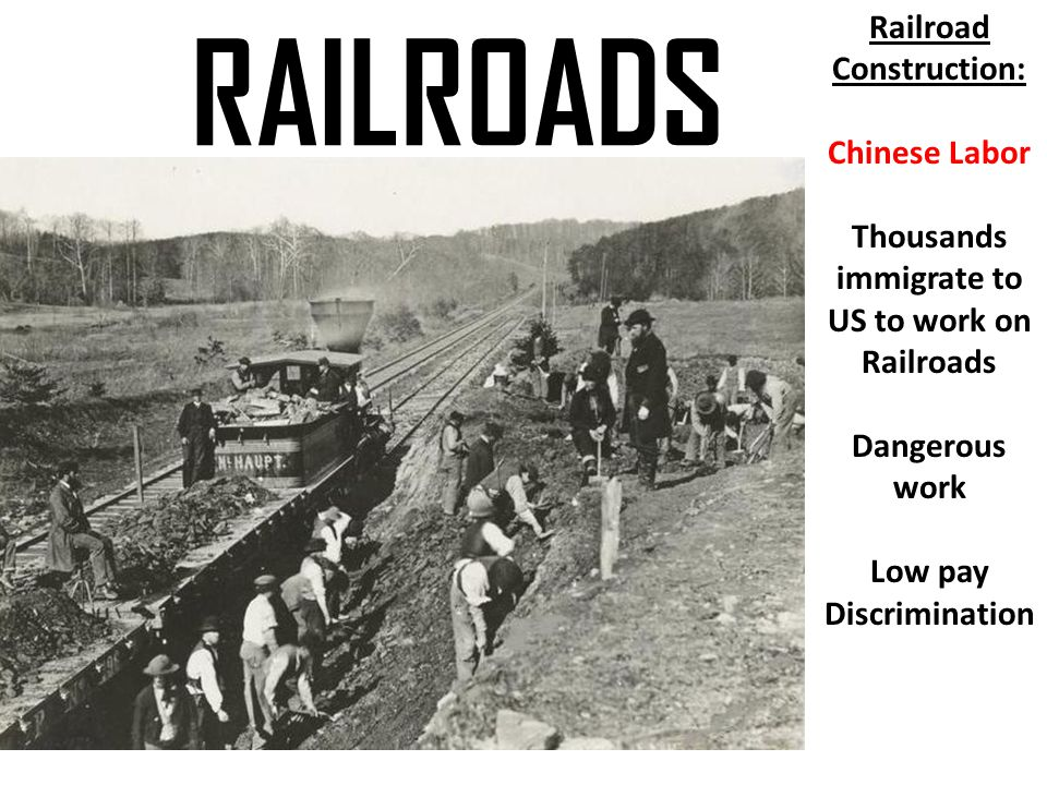 Railroad Construction: Thousands immigrate to US to work on Railroads