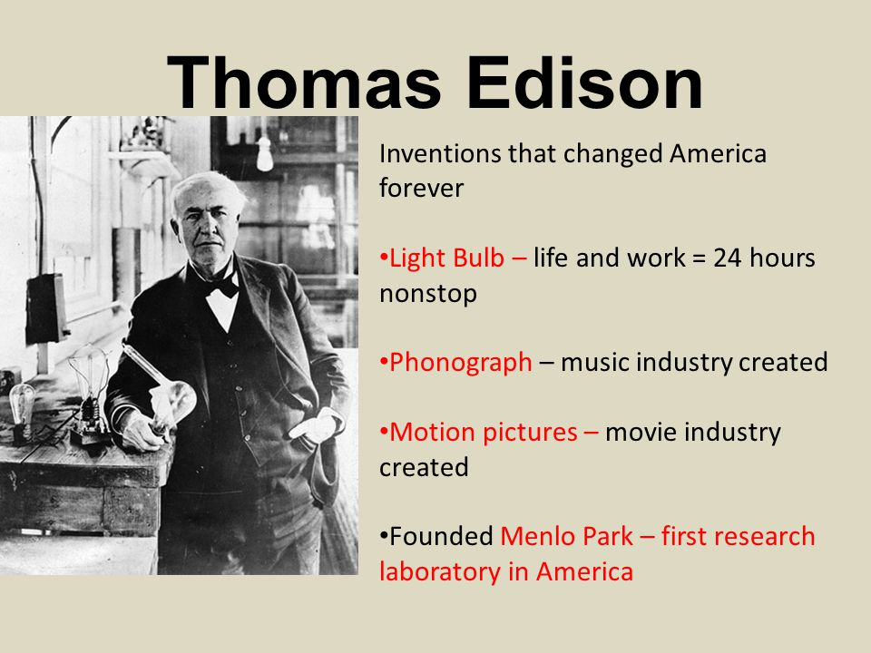 Thomas Edison Inventions that changed America forever