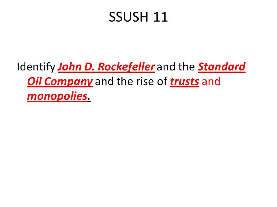 SSUSH 11 Identify John D.