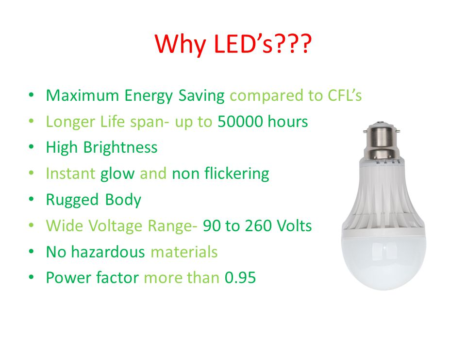 Why LED's Maximum Energy Saving compared to CFL's