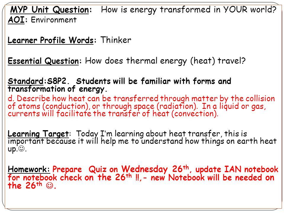 MYP Unit Question: How is energy transformed in YOUR world