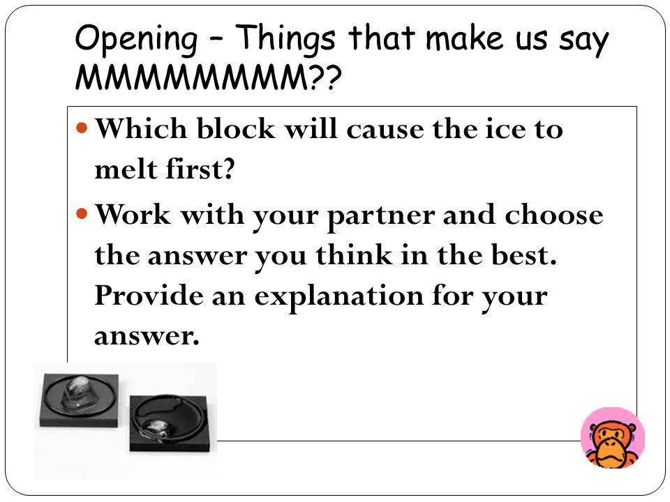 Opening – Things that make us say MMMMMMMM