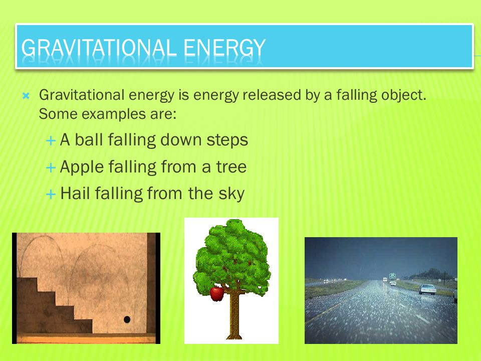 Gravitational Energy A ball falling down steps