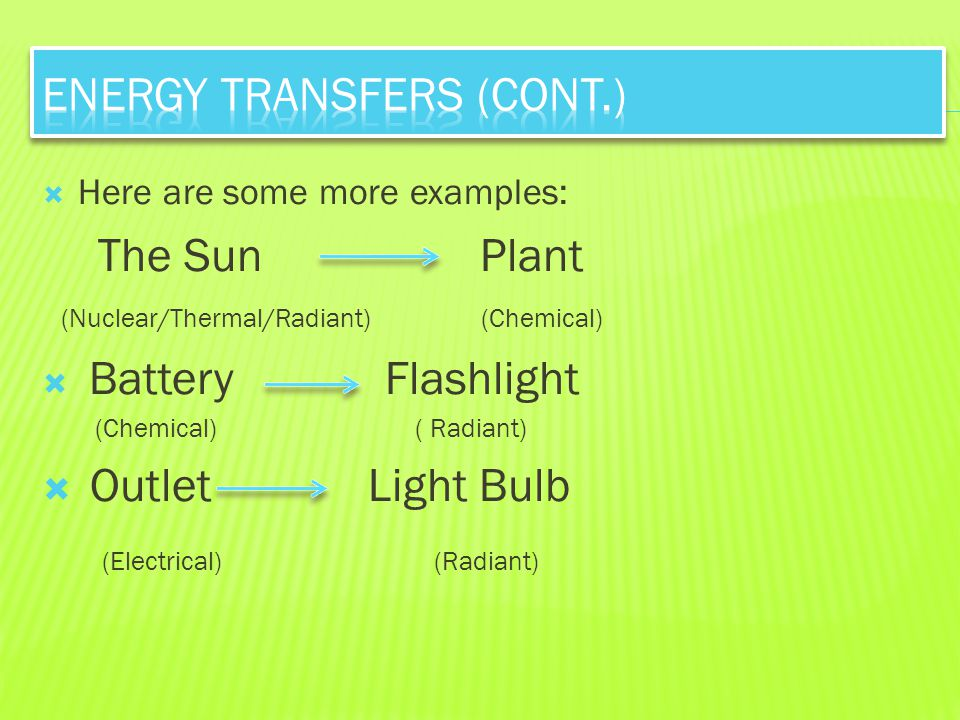 Energy Transfers (Cont.)