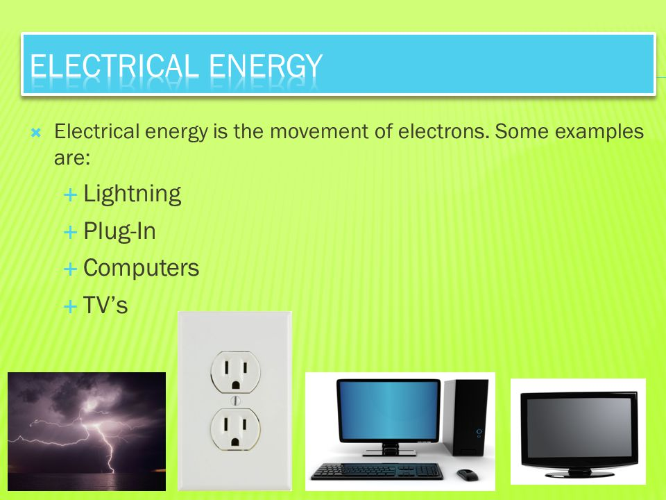 Electrical Energy Lightning Plug-In Computers TV's