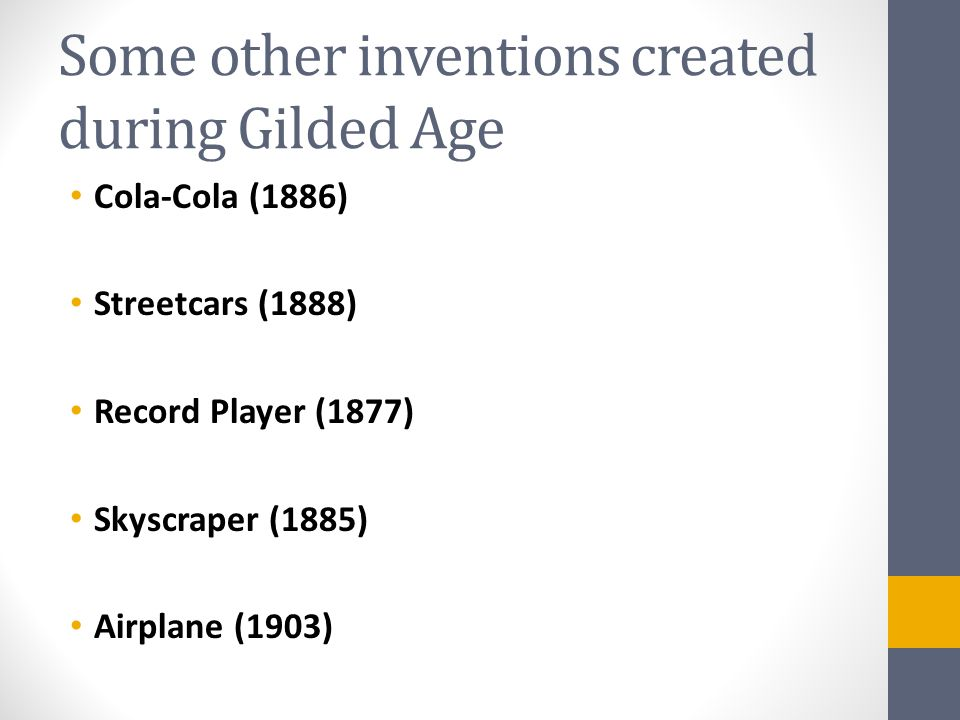 Some other inventions created during Gilded Age