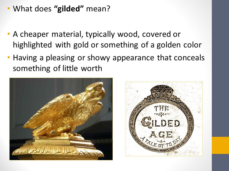 What does gilded mean