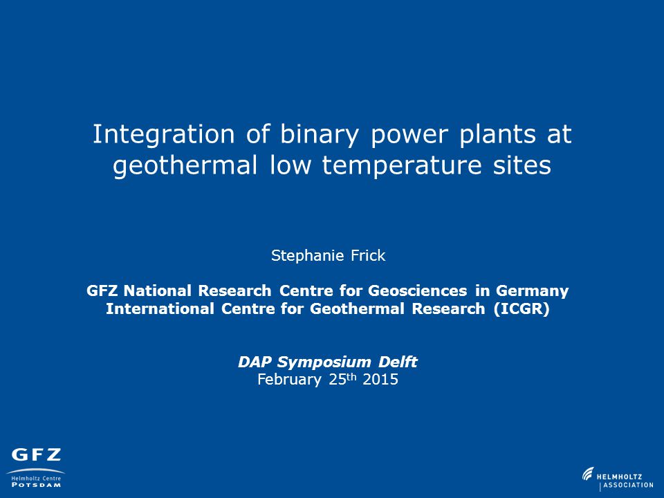 Integration of binary power plants at geothermal low temperature sites