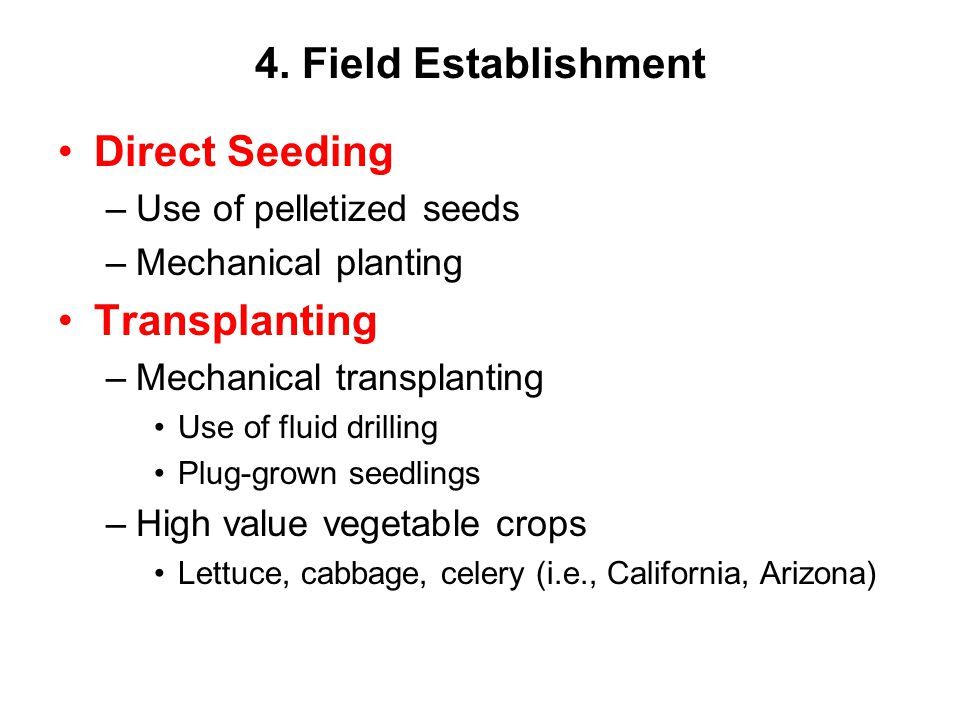 4. Field Establishment Direct Seeding Transplanting