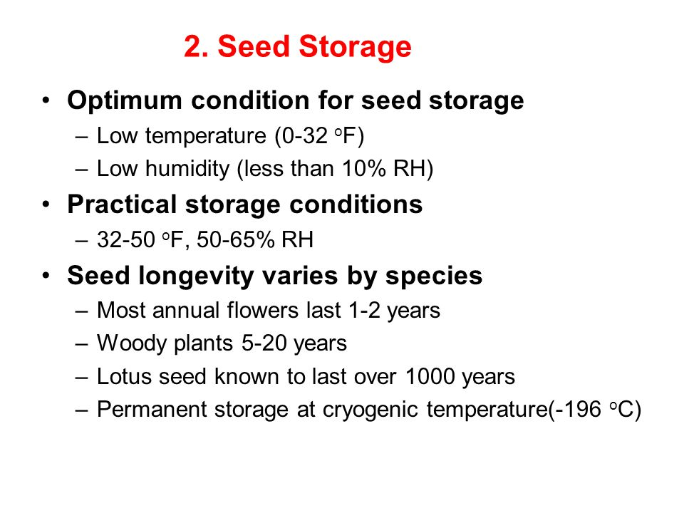 2. Seed Storage Optimum condition for seed storage