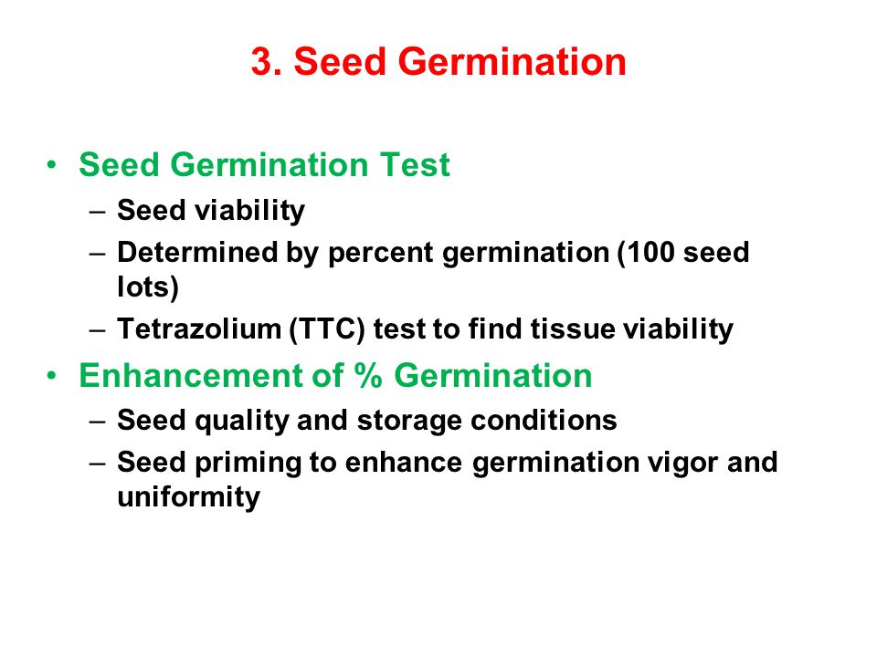 3. Seed Germination Seed Germination Test Enhancement of % Germination