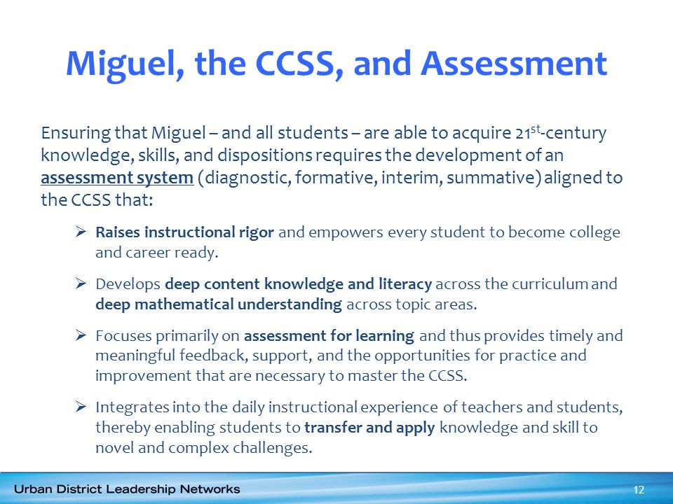 Miguel, the CCSS, and Assessment