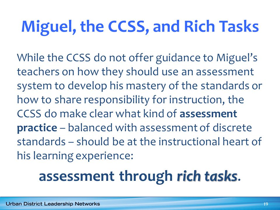 Miguel, the CCSS, and Rich Tasks