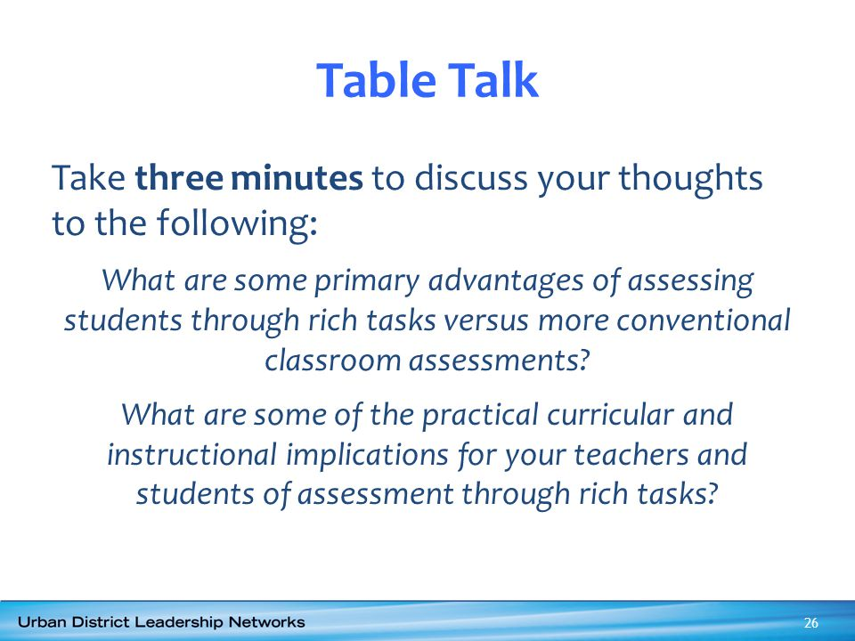 Table Talk Take three minutes to discuss your thoughts to the following: