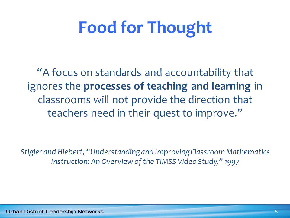 A focus on standards and accountability that