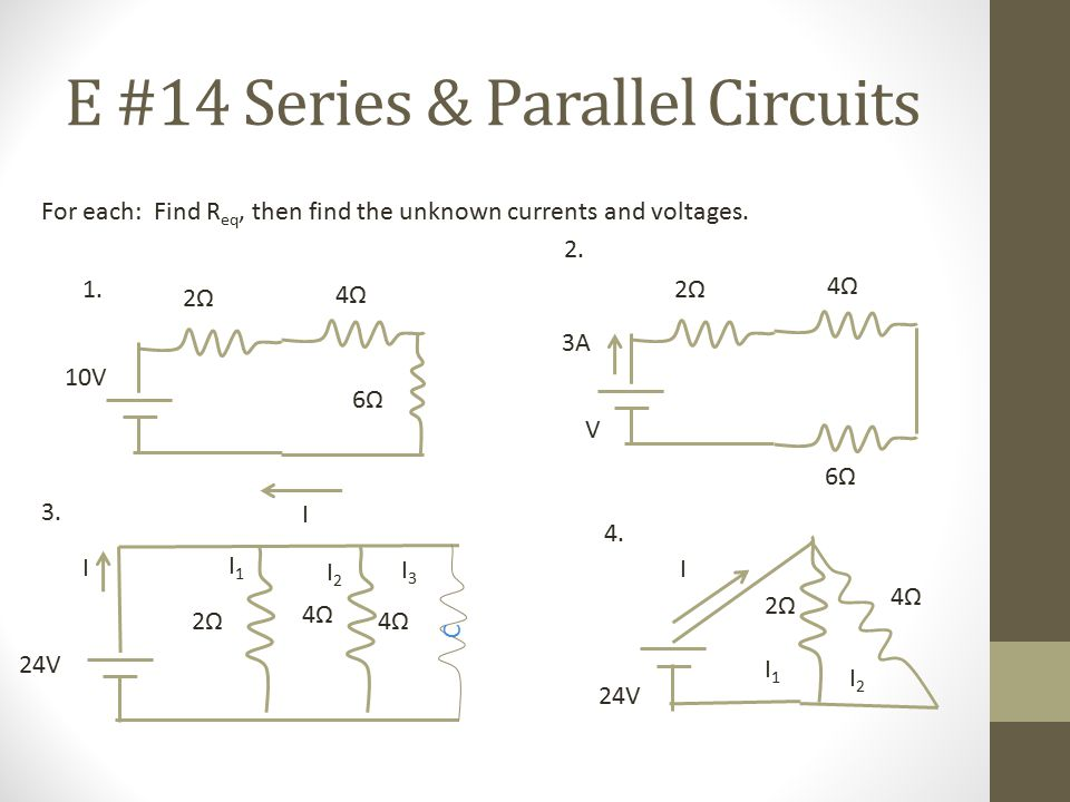 E #14 Series & Parallel Circuits