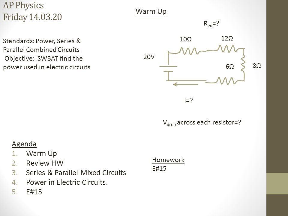 AP Physics Friday 14.03.20 Warm Up Agenda Warm Up Review HW