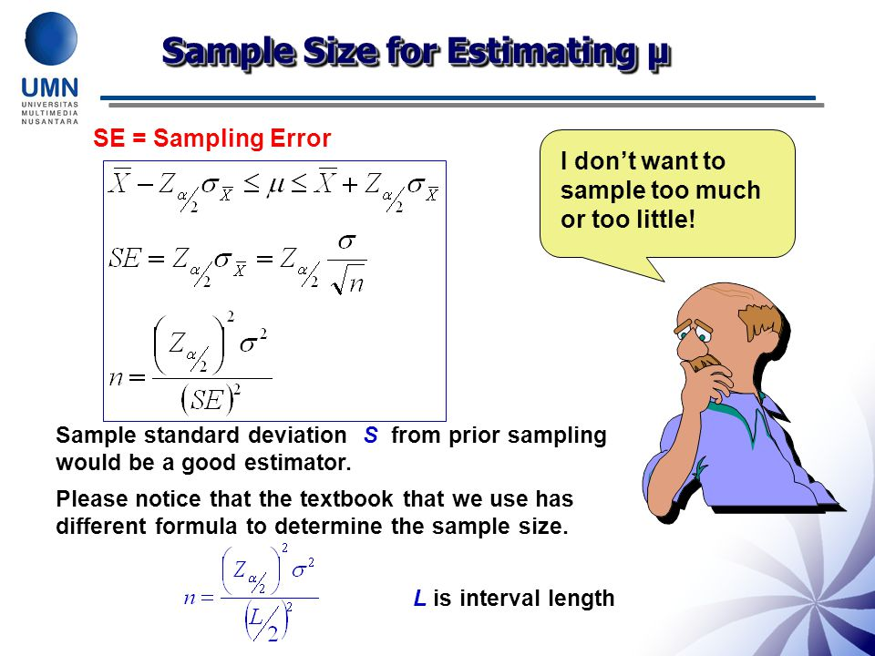 Sample Size for Estimating µ