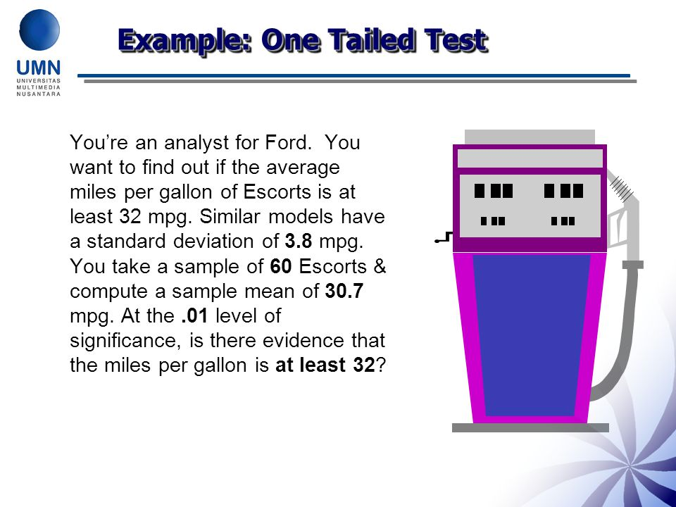 Example: One Tailed Test