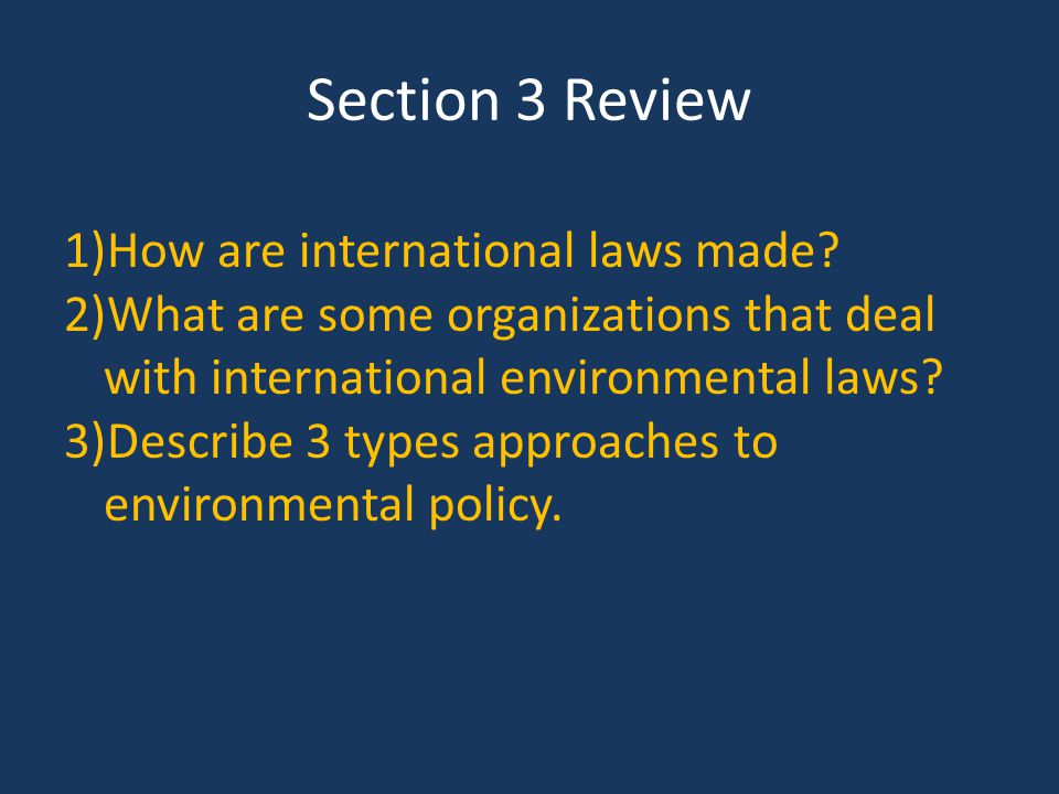 Section 3 Review How are international laws made