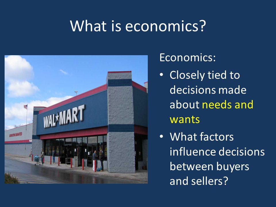 What is economics Economics: