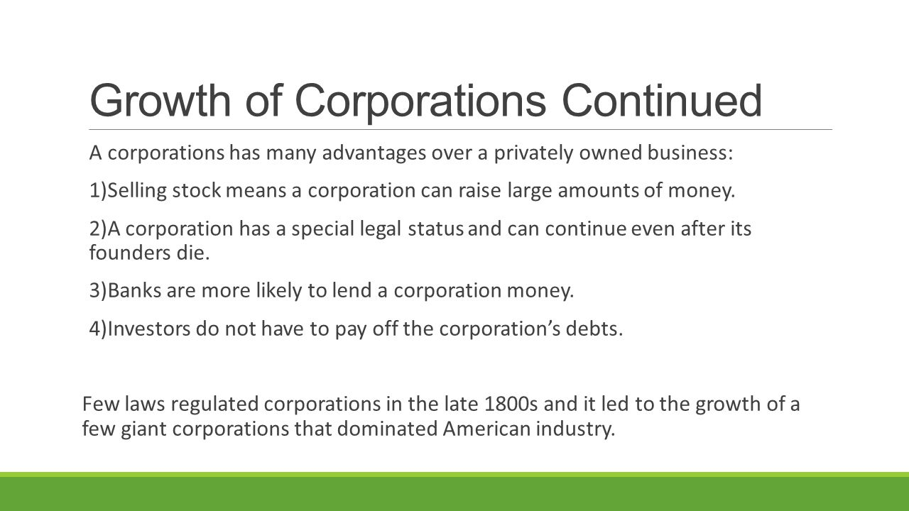 Growth of Corporations Continued