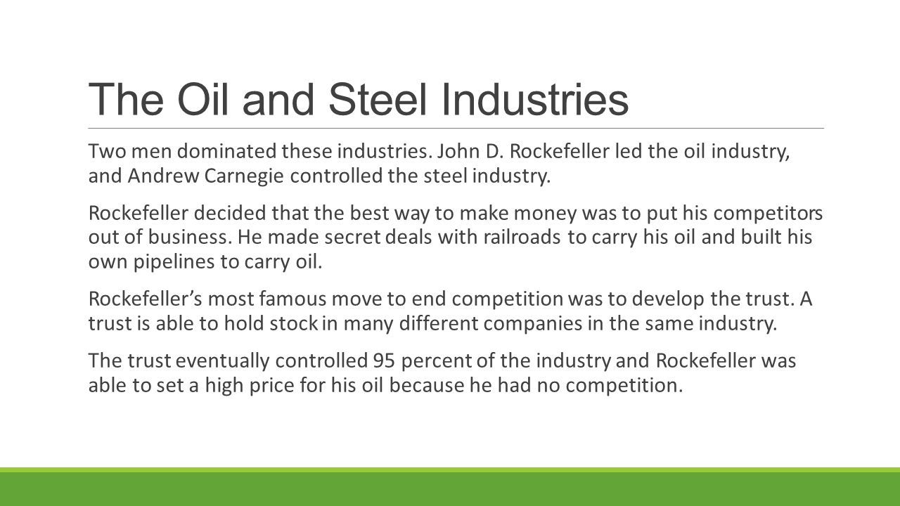 The Oil and Steel Industries