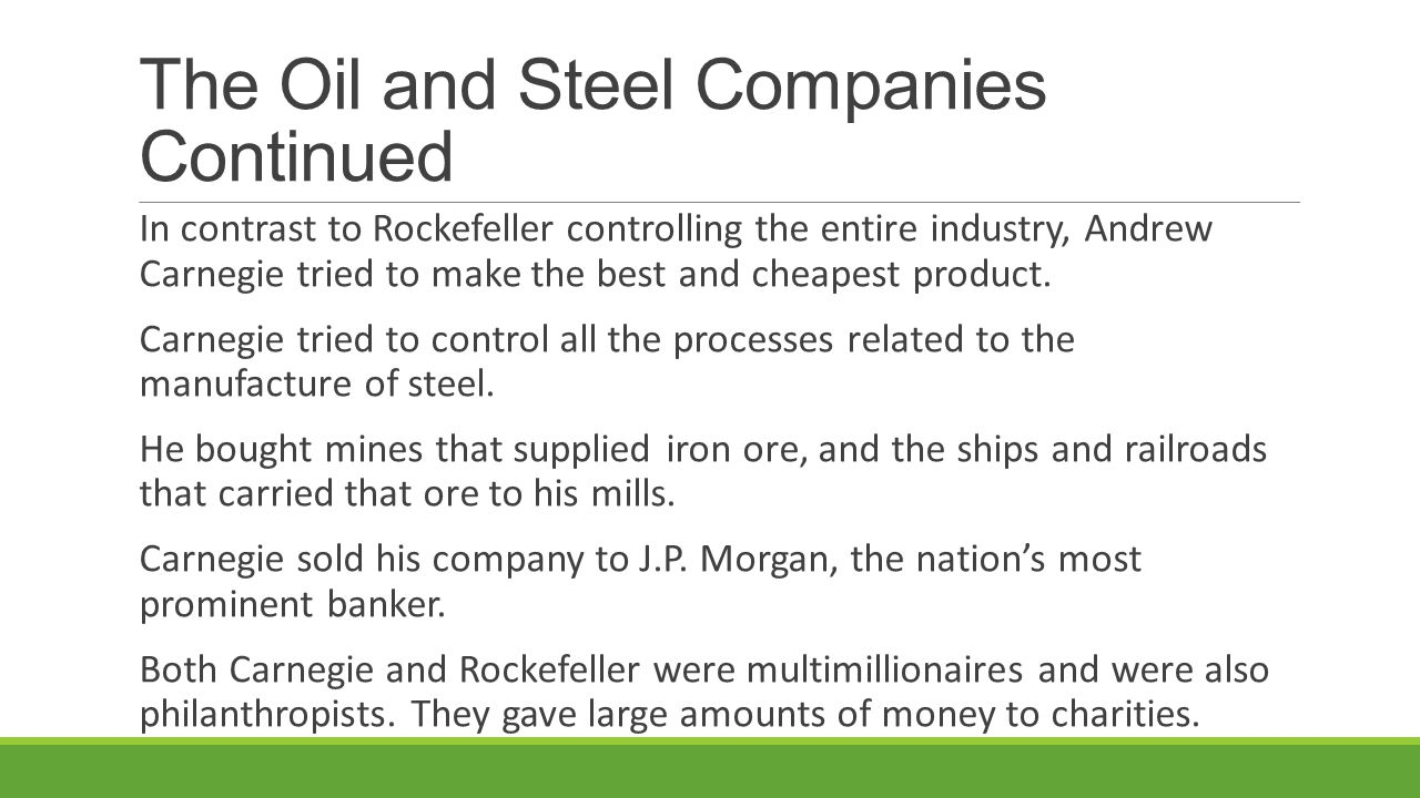 The Oil and Steel Companies Continued