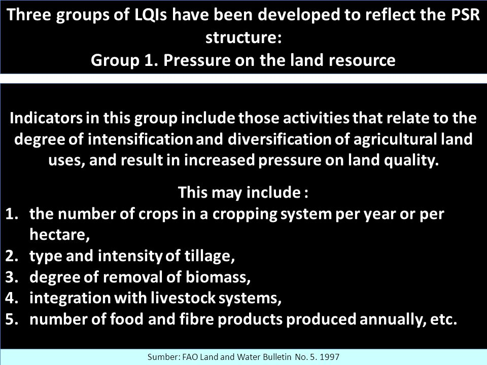 Three groups of LQIs have been developed to reflect the PSR structure: