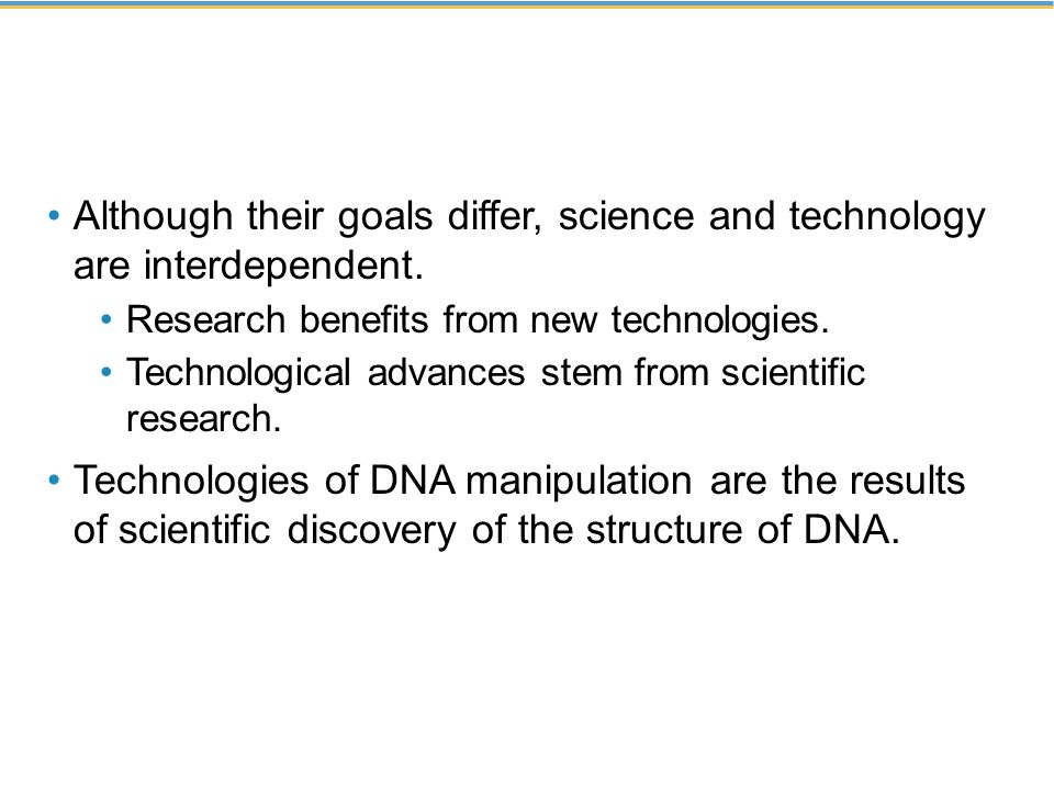 Although their goals differ, science and technology are interdependent.